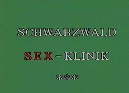 Schwarzwald Sex-Klinik
