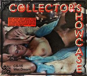 Collector's Showcase 15 - Wet Dream