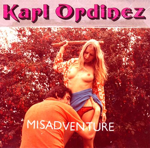 Karl Ordinez - Misadventure