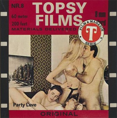 Topsy Films 8 - Party Love
