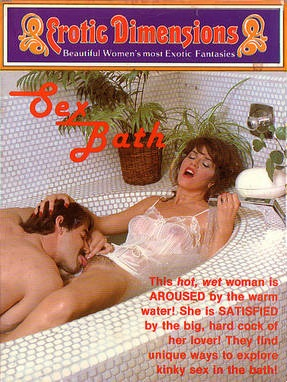 Erotic Dimensions 107 - Sex Bath