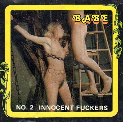 Babe Film 2 - Innocent Fuckers