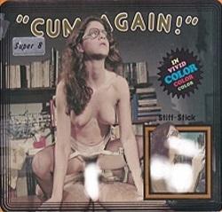 Cum, Again 6 - Stiff Stick