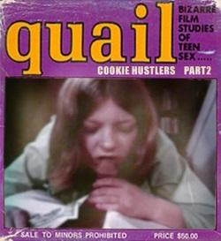Quail - Cookie Hustlers (part 2)