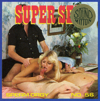 Super Sex Film 56 - Sperm Orgy