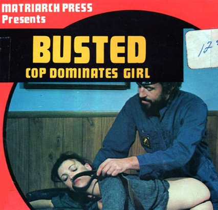 Matriarch Press 4 - Busted - Cop Dominates Girl