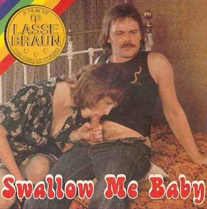 Lasse Braun Film 916 – Swallow Me Baby