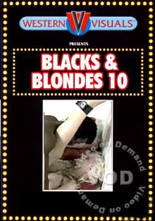 Blacks And Blondes 10