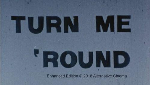 Turn Me Round