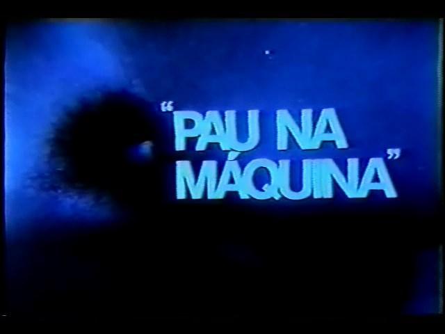 Pau na Maquina